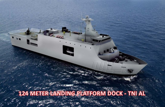 TNI AL Pesan LPD 124 Meter PT PAL